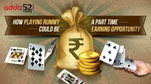 How Playing Rummy Could be a Part Time Earning Opportunity