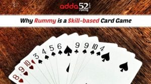 5 concrete reasons to justify that rummy is a game of skill