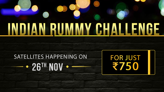 Indian Rummy Challenge satellites happening on 26th Nov, for just Rs.750!!!