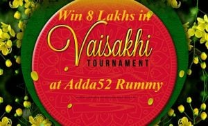 Win 8 Lakhs in Vaisakhi Tournament at Adda52 Rummy