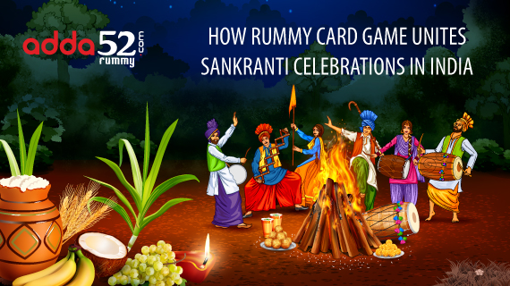 How Rummy card game unites Sankranti Celebrations in India
