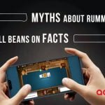 Myths about Rummy Online, we spill beans on facts