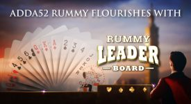 Adda52 Rummy flourishes with rummy leaderboard