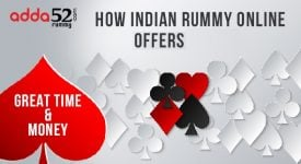 How Indian Rummy Online Offers Great Time & Money