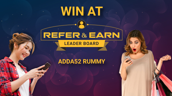 Win at Refer & Earn Leaderboard in Adda52Rummy