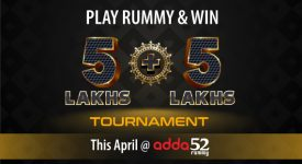 Play Rummy and win 5 Lacs tournament this April