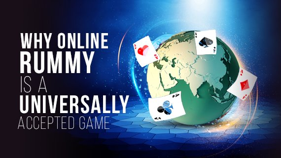 Why online rummy is a universally accepted game