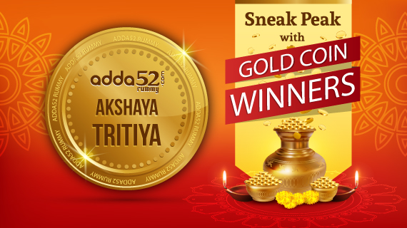 Sneak Peek with gold coin winners at Adda52 Rummy
