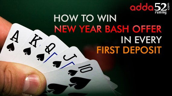 How to Win New Year Bash Offer on Every First Deposit