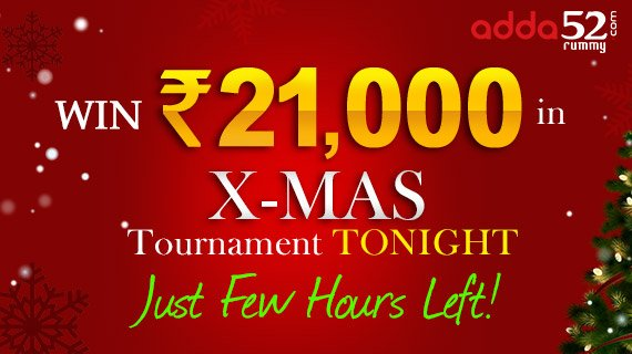 Win Rs 21K in X-Mas tournament Tonight. Just Few Hours Left!