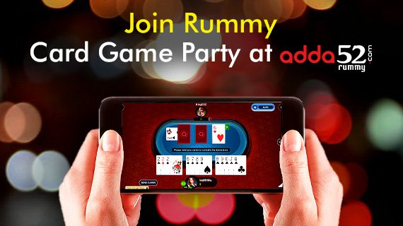 Join rummy card game party at Adda52 Rummy