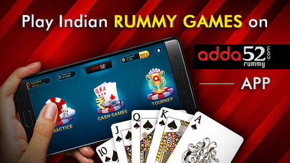 Play Indian Rummy Games on Adda52 Rummy App