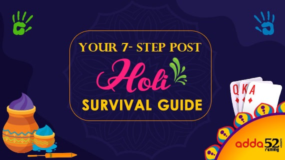 Your 7-step post Holi survival guide