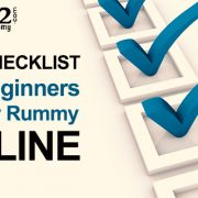 Key checklist for beginners to play rummy online