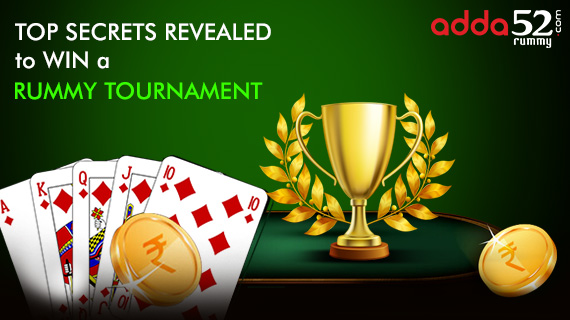 Top secrets revealed to win a rummy tournament