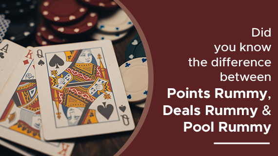 Difference between Points Rummy, Deals Rummy & Pool Rummy