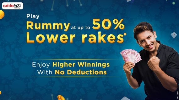 How Lower Rakes In Rummy Can Help You Win More?