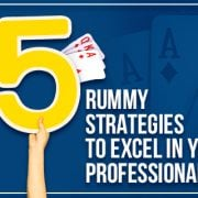 5 Rummy Strategies to Excel in your Professional Life