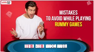 Mistakes to Avoid while playing Rummy Games