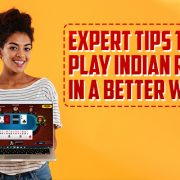 Expert Tips to play Indian Rummy in a better way
