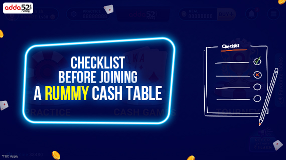 Checklist before joining a Cash Rummy Online Table