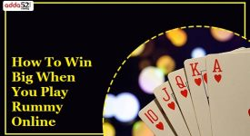 How to Win Big When You Play Rummy Online