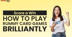 Score-a-Win--How-to-Play-Rummy-Card-Games-Brilliantly-blog