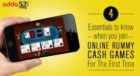 4 Essentials to know when you join Online Rummy Cash Games For The First Time