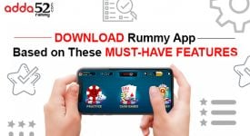Download Rummy App Based on These Must-Have Features