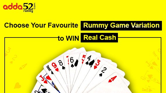 Choose Your Favourite Rummy Game Variation to Win Real Cash