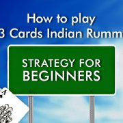 How to play 13 Cards Indian Rummy: Strategy for Beginners