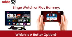 Binge Watch or Play Rummy: Which is A Better Option?