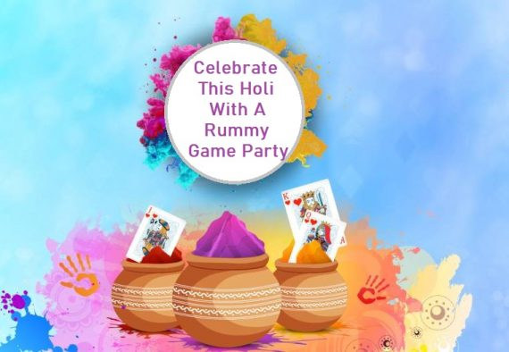 Celebrate This Holi With A Rummy Game Party