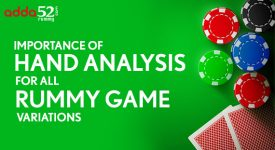 Importance of Hand Analysis for All Rummy Game Variations