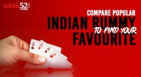 Compare Popular Indian Rummy Variants To Find Your Favorite