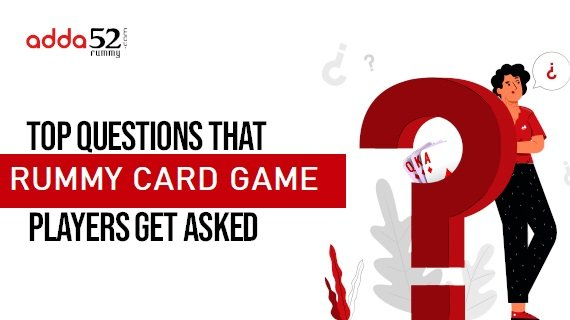 Top Questions That Rummy Card Game Players Get Asked