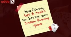 How Rummy tips & tricks can better your Indian Rummy game